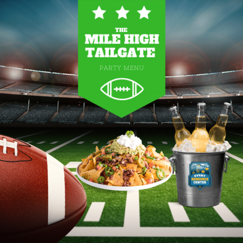 The Mile High Tailgate Party Menu